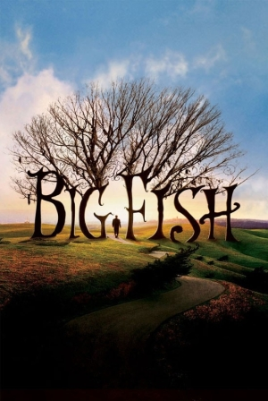Big Fish: The Best Tales are the Tall Ones